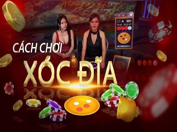 Chơi xóc đĩa là gì? Cách chơi xóc đĩa nắm chắc phần thắng?