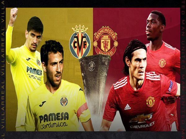 Nhận định, soi kèo Villarreal vs MU, 02h00 ngày 27/5 - Cup C2 Châu Âu